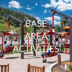 Base Area Activities